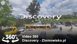 video 360 - Discovery channel - Złomowisko.pl